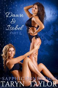 Dawn & Isobel, Part 2 (Lesbian Erotica)