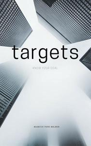 Targets: Know Your Goal