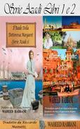 Serie Azadi  Libri 1 e 2: Il Baule della Dottoressa Margaret,  La Dottoressa Margaret a Delhi