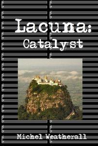 Lacuna: Catalyst