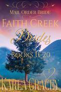 Mail Order Bride - Faith Creek Brides - Books 11-20