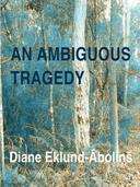 An Ambiguous Tragedy
