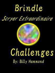 Brindle - Scryer Extraordinaire - Challenges