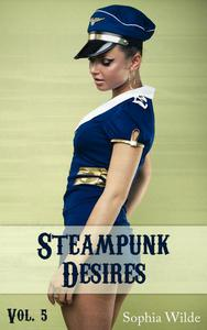 Steampunk Desires: An Erotic Romance (Vol. 5 - Nora)