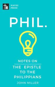 Notes on the Epistle to the Philippians