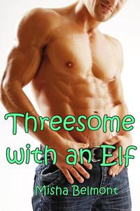 Threesome with an Elf