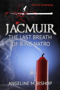 Jacmuir: Last Breath of King Natro
