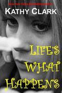 Life's What Happens