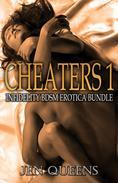 Cheaters 1: Infidelity BDSM Erotica Bundle