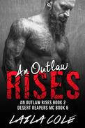 An Outlaw Rises - Book 2