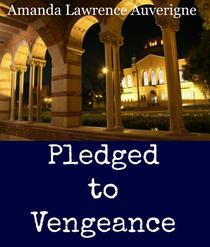Pledged to Vengeance