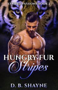 Hungry Fur Stripes