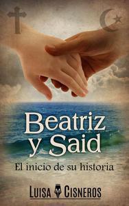Beatriz y Said: El inicio de su historia