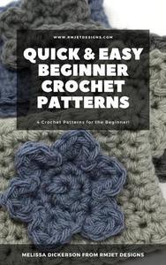 Quick & Easy Beginner Crochet Patterns