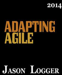 Adapting Agile