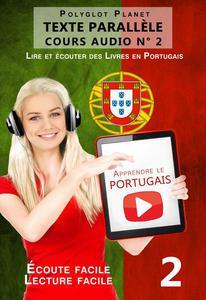 Apprendre le portugais - Texte parallèle   Écoute facile   Lecture facile - COURS AUDIO N° 2