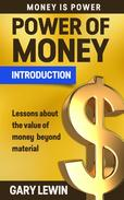 Passive Income: Introduction Power of Money