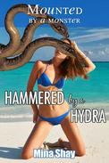 Mounted by a Monster: Hammered by a Hydra