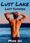 Lust Lake: Last Summer (first gay orgy)