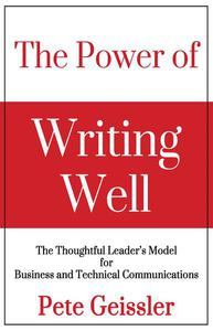 The Power of Writing Well