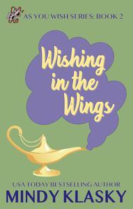 Wishing in the Wings