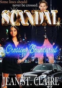 Scandal: Crossing Boundaries