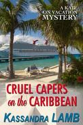 Cruel Capers on the Caribbean