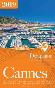 Cannes - The Delaplaine 2019 Long Weekend Guide