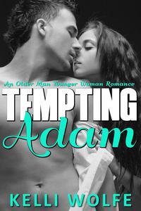 Tempting Adam: An Older Man Younger Woman Romance