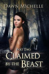 Claimed by the Beast - Part Two