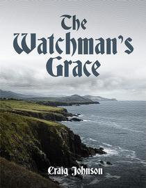 The Watchman's Grace
