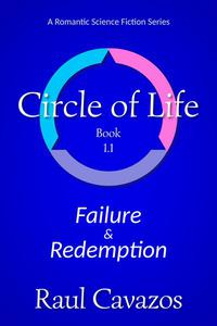 Circle of Life: Failure & Redemption