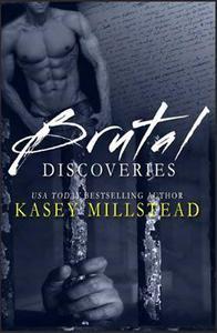 Brutal Discoveries