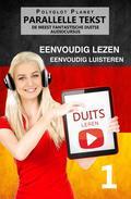 Duits leren - Parallelle Teks | Eenvoudig lezen | Eenvoudig luisteren | DE MEEST FANTASTISCHE DUITSE AUDIOCURSUS