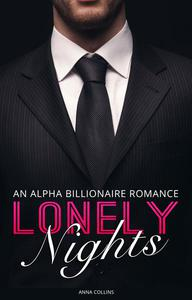 Lonely Nights: An Alpha Billionaire Romance