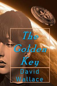 The Golden Key: a thrilling science-fiction adventure