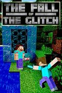 The Fall of the Glitch