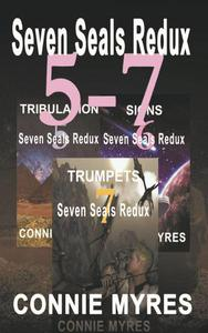 Seven Seals Redux, Books 5-7