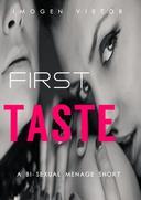 First Taste: A FFM Menage