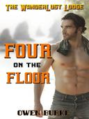 Four on the Floor (WanderLust Lodge Gay Sex Collection)