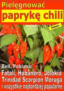 Pielęgnować paprykę chili