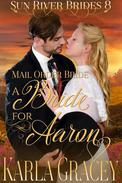 Mail Order Bride - A Bride for Aaron