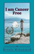 I am Cancer Free : A Memoir