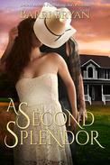 A Second Splendor