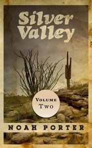 Silver Valley (Volume Two)