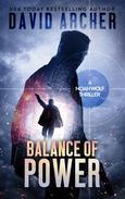 Balance of Power - A Noah Wolf Thriller