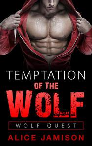 Wolf Quest: Temptation of the Wolf