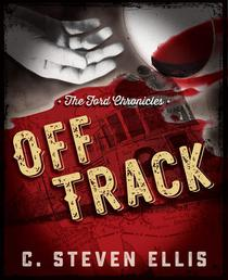 The Ford Chronicles: Off Track