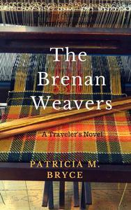 The Brenan Weavers: A Travelers' Novel