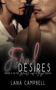 Feral Desires